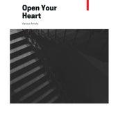 Open Your Heart von Various Artists