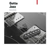 Gotta Jazz von Various Artists