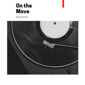 On the Move de Various Artists
