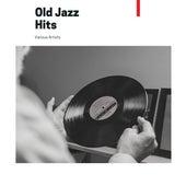Old Jazz Hits de Various Artists