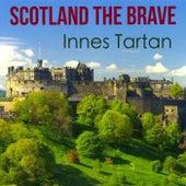 Scotland the Brave de Innes Tartan