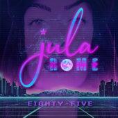 Eighty-Five by Jula Rome