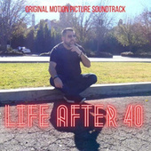 Life After 40 (Original Motion Picture Soundtrack) by Billynaire
