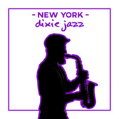New York Dixie Jazz – Acoustic Smooth Music for Bars and Pubs by Relaxing Instrumental Music