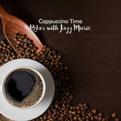 Cappuccino Time: Relax with Jazz Music de Gold Lounge