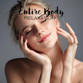 Entire Body Relaxation: Ultimate Massage Therapy, Nature Sounds, Treatment for Harmony de Soothing Sounds