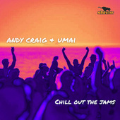 Chill Out The Jams fra Andy Craig