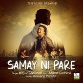 Samay Ni Pare by Mayur Chauhan