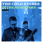 In The Night Time by The Cold Stares