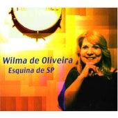 Esquina de SP (Live) de Wilma De Oliveira