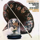 The Philadelphia Orchestra Plays Victor Herbert (Remastered) de Various Artists