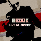 Live in London de Bedük