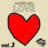 Oldies Mix: Love, Vol.3 by Various Artists