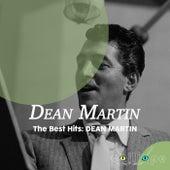 The Best Hits: Dean Martin by Dean Martin