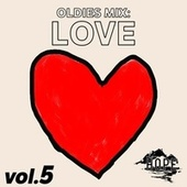 Oldies Mix: Love Vol.5 by Various Artists