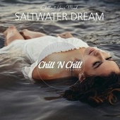 Saltwater Dream: Chillout Your Mind fra Various Artists