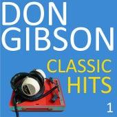 Classic Hits, Vol. 1 de Don Gibson