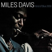 Kind of Blue, 1959 di Miles Davis