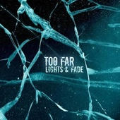 Too Far by LIGHTS