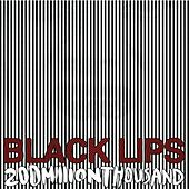200 Million Thousand de Black Lips