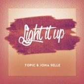 Light It Up van Topic