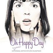 Oh Happy Day O.S.T. von Various Artists