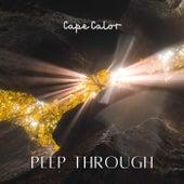 Peep Through by Cape Calor