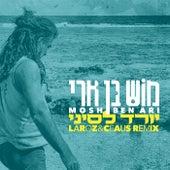 יורד לסיני (Laroz & Ceaus Remix) von Mosh Ben Ari