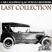 Oldies Selection: Last Collection by Cab Calloway