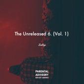 The Unreleased 6, Vol. 1 by Zedeye