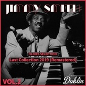 Oldies Selection: Last Collection 2019 (Remastered), Vol. 2 by Jimmy Smith
