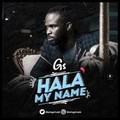 Hala my name de GS