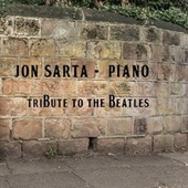 Piano Tribute to the Beatles by Jon Sarta