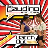 Watch Out - Taken from Ministry of Sound von Alex Gaudino