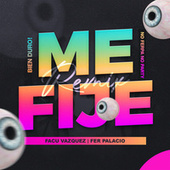 Me Fije (Remix) fra Facu Vazquez