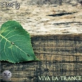 Viva La Trance von firefly
