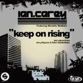 Keep on Rising Remixes von Ian Carey