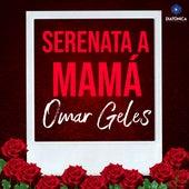 Serenata a Mamá von Omar Geles