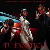 Tu Fanático (Remix) de Pedro Capó