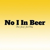 No I In Beer (feat. Jacob Paisley) by Brad Jones