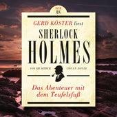 Das Abenteuer mit dem Teufelsfuss - Gerd Köster liest Sherlock Holmes, Band 8 (Ungekürzt) von Sir Arthur Conan Doyle