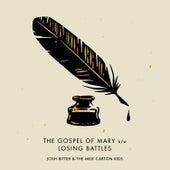 The Gospel of Mary / Losing Battles (Acoustic) de Josh Ritter