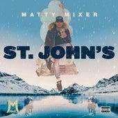 St. John's von Matty Mixer