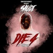 Die-4 by Saudi