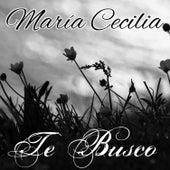 Te Busco de María Cecilia