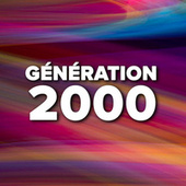 Génération 2000 de Various Artists