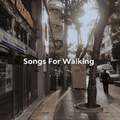 Songs For Walking by Various Artists