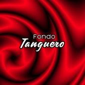Fondo Tanguero by Various Artists