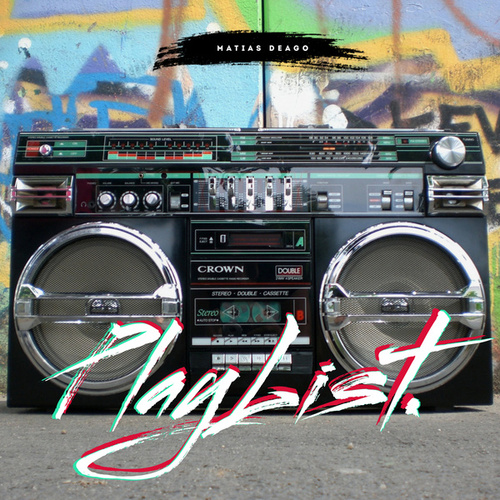 PlayList #1 ( Reggaeton Nuevo ) (Remix) de Matias Deago