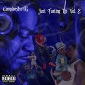 Just Fueling Up, Vol. 2 by ComptonAsstg